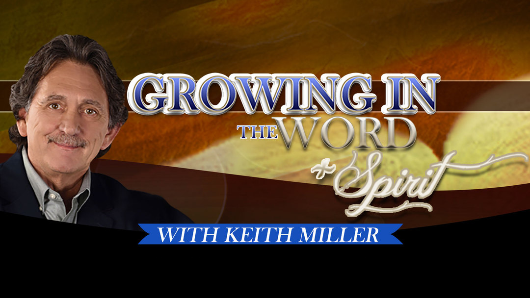 Growing in the Word and the Spirit